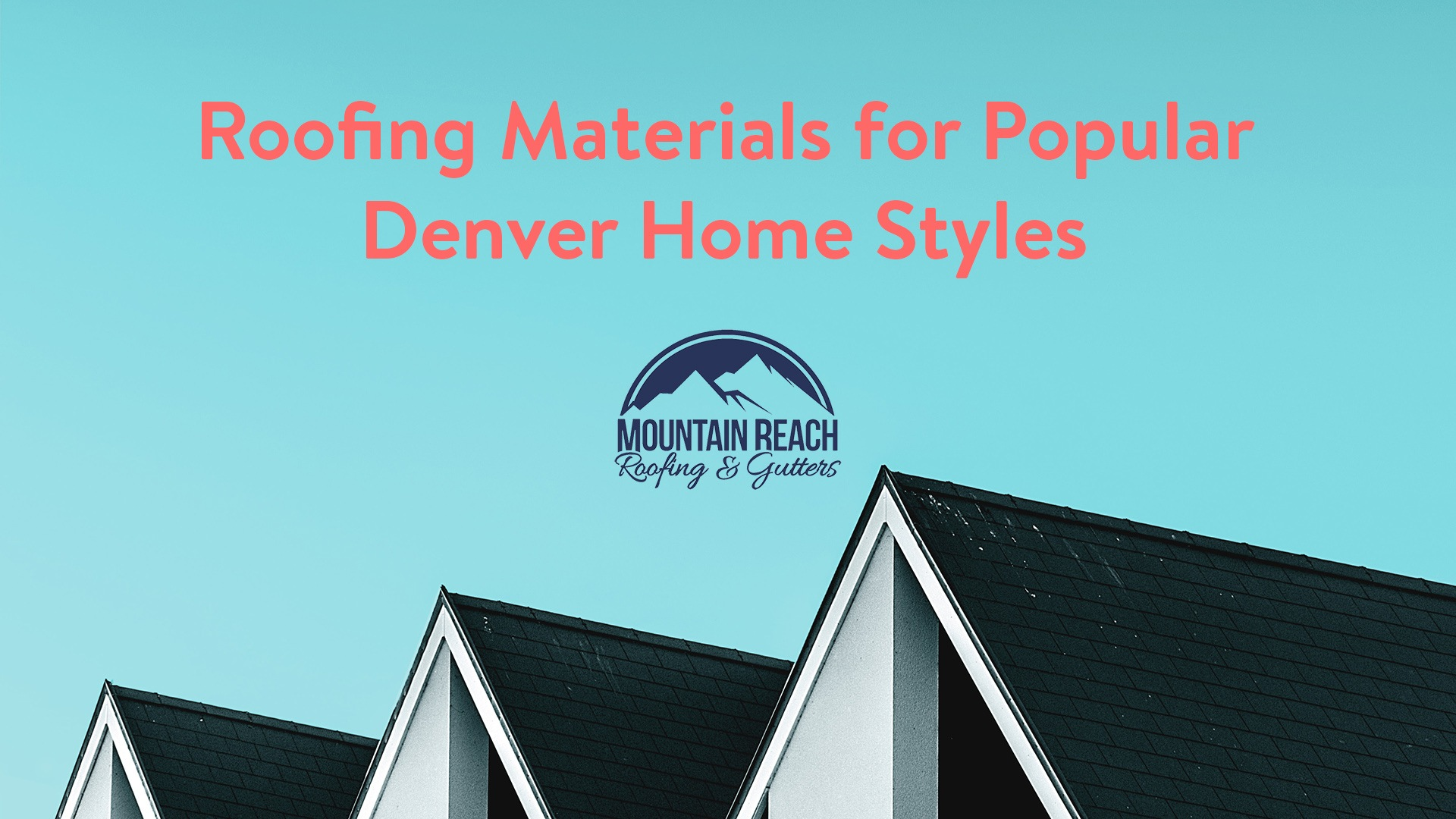 Roofing Materials for Popular Denver Home Styles