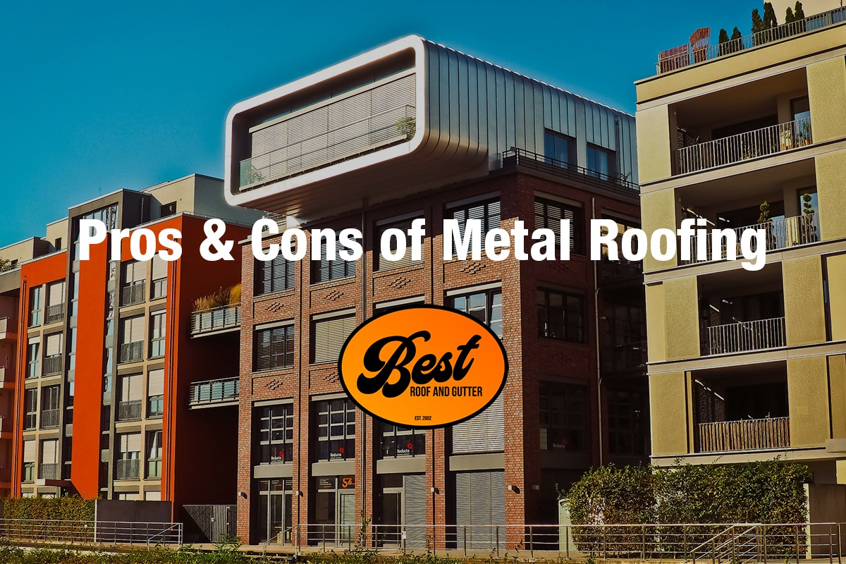 Pros Cons of Metal Roofing