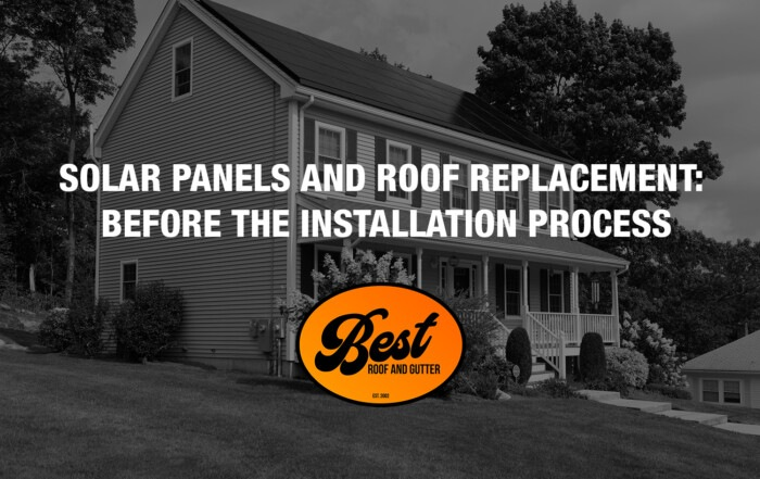 Solar Panels and Roof Replacement: Before the Installation Process