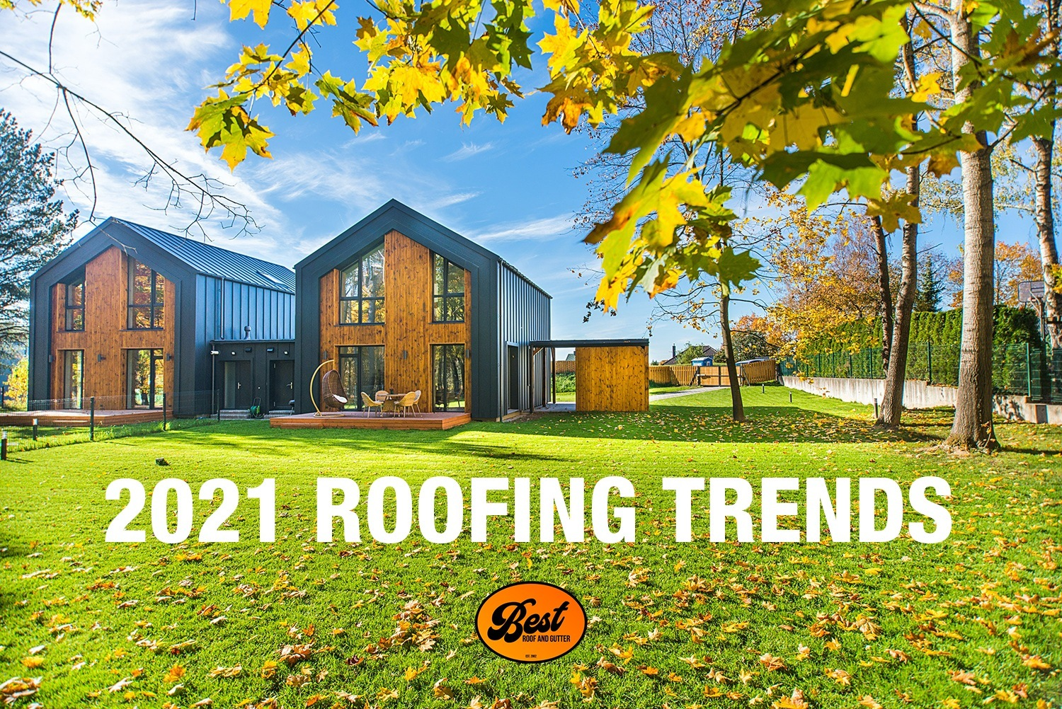 2021 Roofing Trends